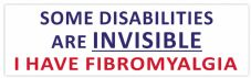 Some Disabilities Are INVISIBLE FIBROMYALGIA Car Van Sticker Waterproof Decal  (Plain)